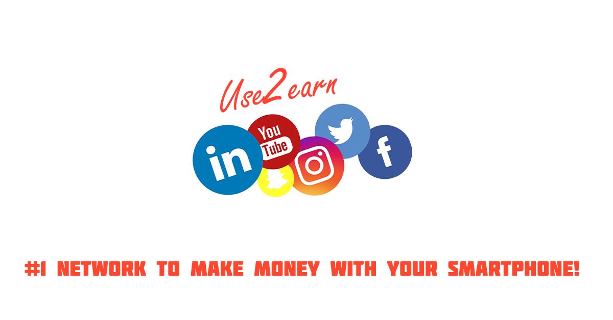 Use2Earn   #1 Influence Network (Make Money Online)