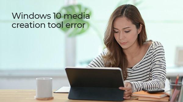 Windows 10 media creation tool error   Help Number