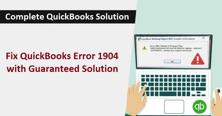 Fix QuickBooks Error 1904 with Guaranteed Solution